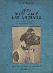 Nos bons amis les animaux, contes et récits - Couverture - Format classique