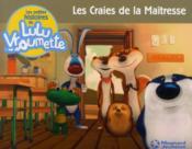 Les Petites Histoires De Lulu Vroumette T.4 ; Les Craies De La Maîtresse - Couverture - Format classique