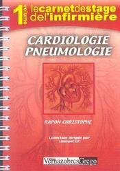 Le Carnet De Stage De L'Infirmiere T.1 ; Cardiologie, Pneumologie - Intérieur - Format classique