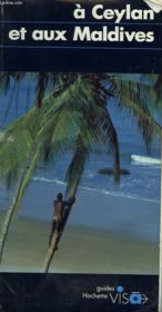 Guides Visa ; A Ceylan Et Aux Maldives - Couverture - Format classique