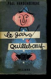 Le Gars Quilleboeuf. - Couverture - Format classique