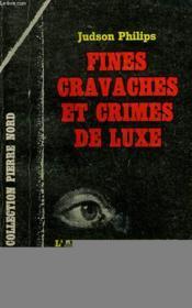 Fines Cravaches Et Crimes De Luxe. Collection L'Aventure Criminelle N° 150 - Couverture - Format classique