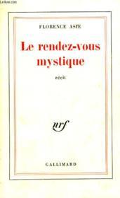 Le Rendez-Vous Mystique. - Couverture - Format classique