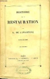 Histoire de la Restauration. TOME VI - Couverture - Format classique
