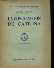 La Conjuration De Catilina - Couverture - Format classique