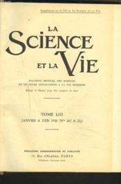 LA SCIENCE ET LA VIE, Magazine mensuel des sciences et de leurs applications à la vie moderne. TOME LIII. JANVIER à JUIN 1938 (N°247 à 252). - Couverture - Format classique