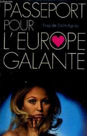 Passeport Pour L'Europe Galante. - Couverture - Format classique
