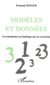 Modèles et données ; une introduction à la statistique uni-, bi- et trivariée - Couverture - Format classique
