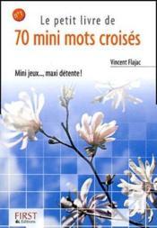 Le petit livre de 70 mini mots croisés - Couverture - Format classique