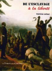 De l'esclavage à la liberté - Couverture - Format classique