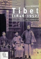Tibet (1846-1952) ; les missionnaires de l'impossible - Intérieur - Format classique