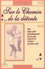 Sur Le Chemin De La Detente - Couverture - Format classique