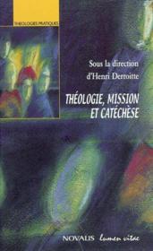 Theologie, Mission Et Catechese - Couverture - Format classique