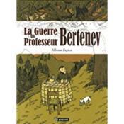 La guerre du professeur Bertenev - Couverture - Format classique