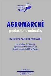 Agromarche: productions animales (4. ed) - Couverture - Format classique