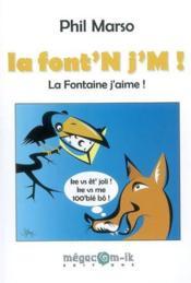 La Font'N J'M ! - Couverture - Format classique