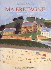 Ma Bretagne ; images du Trégor - Couverture - Format classique