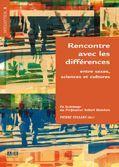 Rencontre avec les différnces entre sexes, sciences et cultures ; en hommage au Professeur Robert Steichen - Couverture - Format classique
