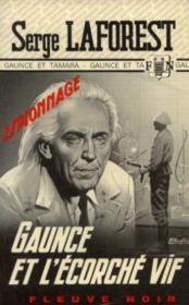 Gaunce et l'écorché vif - Couverture - Format classique
