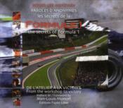 Les secrets de la Formule 1 ; paroles d'anonymes ; de l'atelier à la victoire - Couverture - Format classique