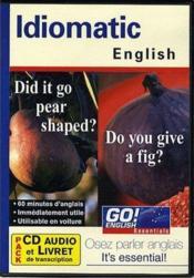 GO ! ENGLISH ; idiomatic english - Couverture - Format classique