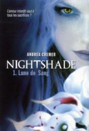 Nightshade t.1 ; lune de sang - Couverture - Format classique