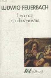L'essence du christianisme - Couverture - Format classique