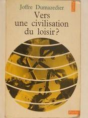 Vers Une Civilisation Du Loisir - Intérieur - Format classique