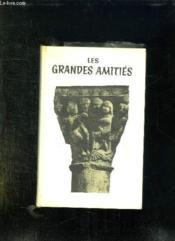 Les Grandes Amities. - Couverture - Format classique