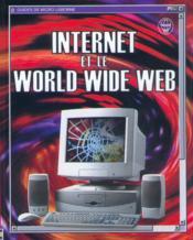 Internet Et Le Worl Wide Web - Couverture - Format classique