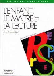 L'Enfant Le Maitre Et La Lecture - Couverture - Format classique