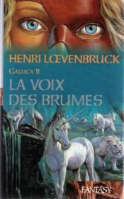 La Voix Des Brumes (Gallica 2) - Couverture - Format classique