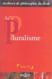 Le pluralisme - Intérieur - Format classique