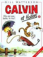 Calvin et Hobbes T.8 ; elle est pas belle la vie ? - Intérieur - Format classique