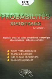 Probabilites Statistiques 1re Annee Ece Option Economique Fiches Methodologiques Enonces D'Exercices - Intérieur - Format classique