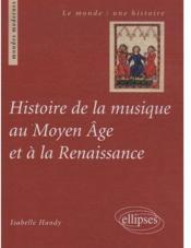 Histoire de la musique au moyen âge et à la renaissance - Couverture - Format classique