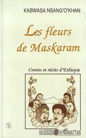 Les fleurs de Maskaram - Intérieur - Format classique