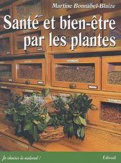 Sante et bien etre par les plantes - Couverture - Format classique