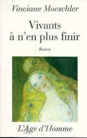 Vivants A N'En Plus Finir - Couverture - Format classique