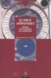 Le cercle astrologique ou defense et illustration de l'astrologie - Couverture - Format classique