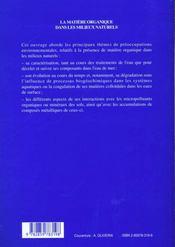 La matiere organique dans les milieux naturels actes 9e journees du d e a s techniques de l'environn - 4ème de couverture - Format classique