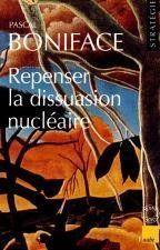 Repenser La Dissuasion Nucleaire - Couverture - Format classique