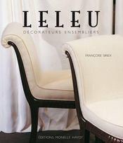 Leleu ; décorateurs ensembliers - Intérieur - Format classique