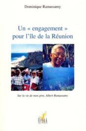 Un Engagement Pour L'Ile De La Reunion - Couverture - Format classique