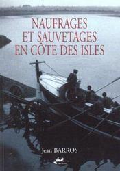 Naufrages Et Sauvetages En Cote Des Iles - Intérieur - Format classique