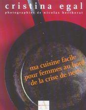 Ma Cuisine Facile Pour Femmes Au Bord De La Crise De Nerfs - Intérieur - Format classique