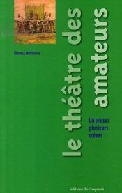 Le théâtre des amateurs ; un jeu sur plusieurs scènes - Intérieur - Format classique