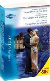 telecharger La maitresse de don Luis – une simple nuit d'amour – un mariage sur mesure livre PDF en ligne gratuit