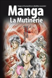 La bible en manga T.1 ; la mutinerie - Couverture - Format classique