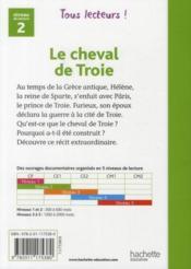 TOUS LECTEURS ! ; le cheval de Troie ; niveau 2 - 4ème de couverture - Format classique